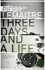 Vente Livre Numérique : Three Days and a Life  - Pierre Lemaitre
