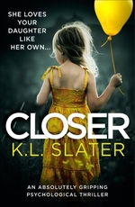 Vente EBooks : Closer  - K.L. Slater