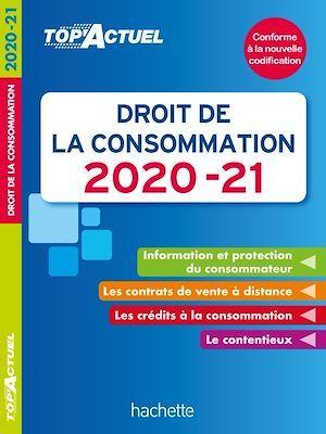 Top'actuel ; droit de la consommation (édition 2020/2021)