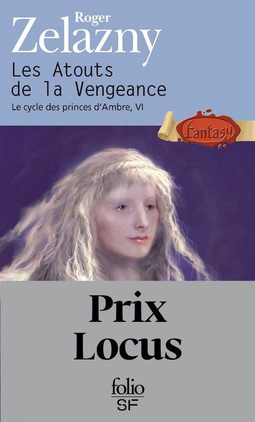 le cycle des princes d'Ambre t.6; les atouts de la vengeance