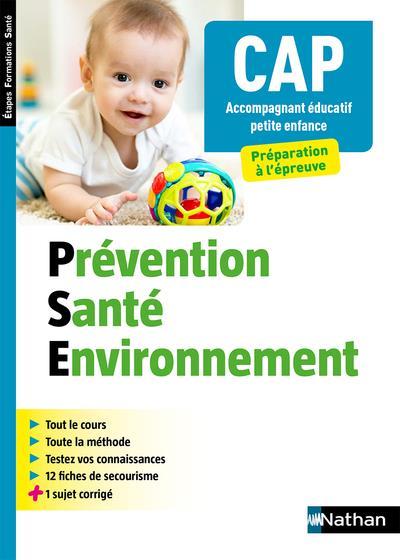 CAP ACCOMPAGNANT EDUCATIF PETITE ENFANCE  -  PREVENTION, SANTE, ENVIRONNEMENT (EDITION 2019)