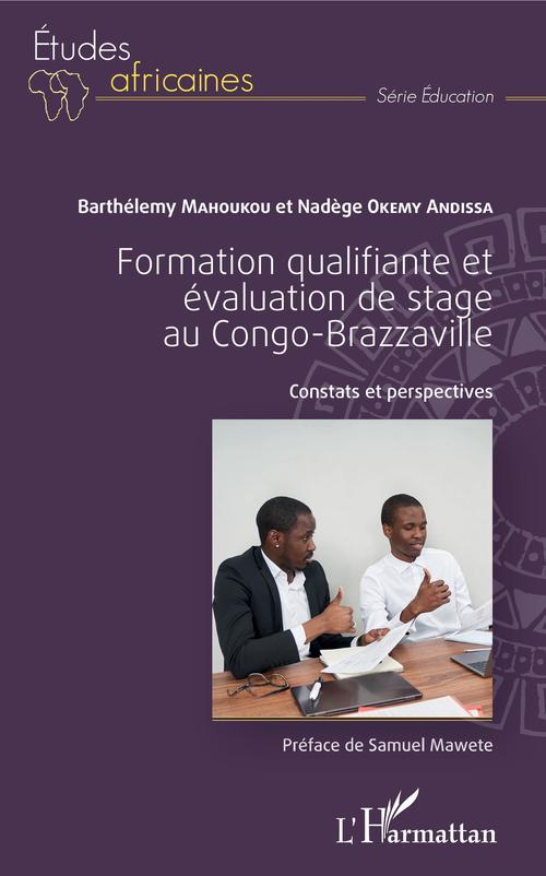 Formation qualifiante et évaluation de stage au Congo-Brazzaville ; constats et perspectives