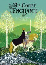 Vente EBooks : Le coffre enchanté  - Jean-François Chabas - David Sala