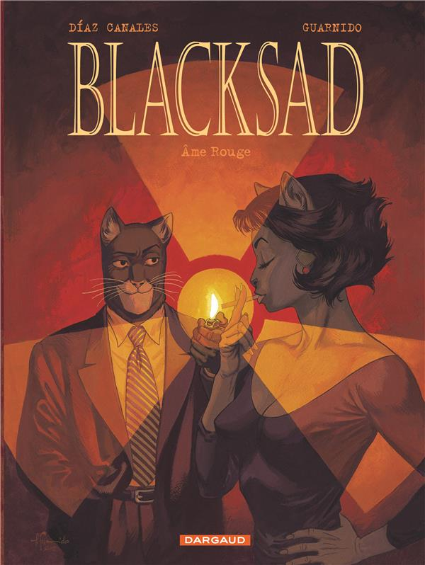 BLACKSAD  -  BLACKSAD T.3  -  AME ROUGE DIAZ CANALES/GUARNID