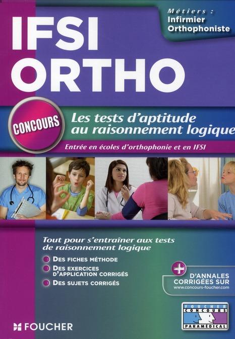 Tests D'Aptitude Au Raisonnement Logique ; Concours Orthophonie Et Ifsi