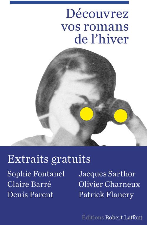 Extraits Rentrée littéraire Robert Laffont janvier 2016