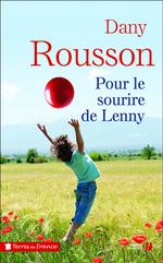 Pour le sourire de Lenny  - Dany Rousson