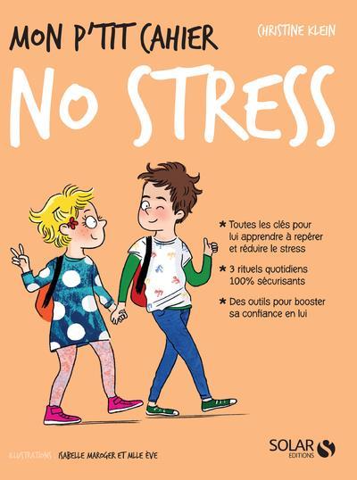 MON P'TIT CAHIER ; no stress