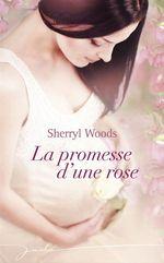 Vente EBooks : La promesse d'une rose  - Sherryl Woods
