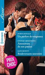 Vente EBooks : Un parfum de vengeance - Amoureuse de son patron - Bouleversants souvenirs  - Robyn Donald - Lindsay Armstrong - Kate Hewitt