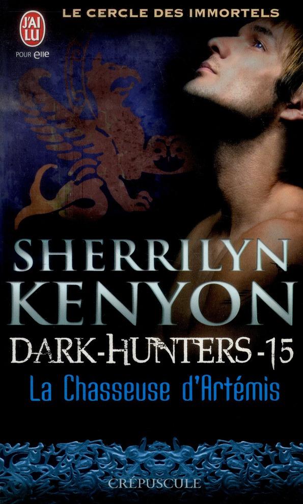 Le cercle des immortels, dark hunters t.15 ; la chasseuse d'Artémis