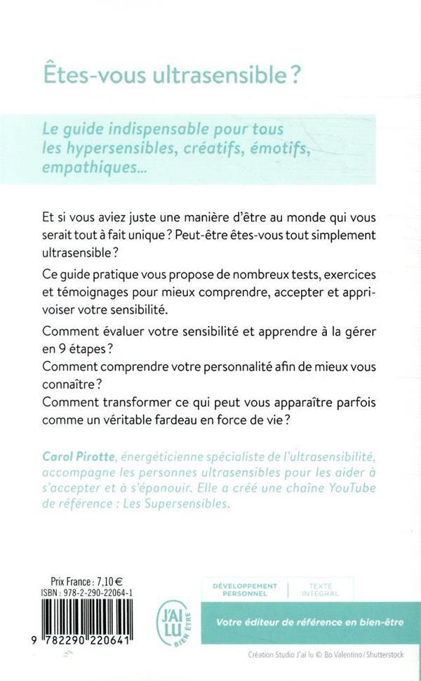 Etes-vous ultrasensible ?  le guide indispensable pour tous les hypersensibles, créatifs, émotifs, empathiques...