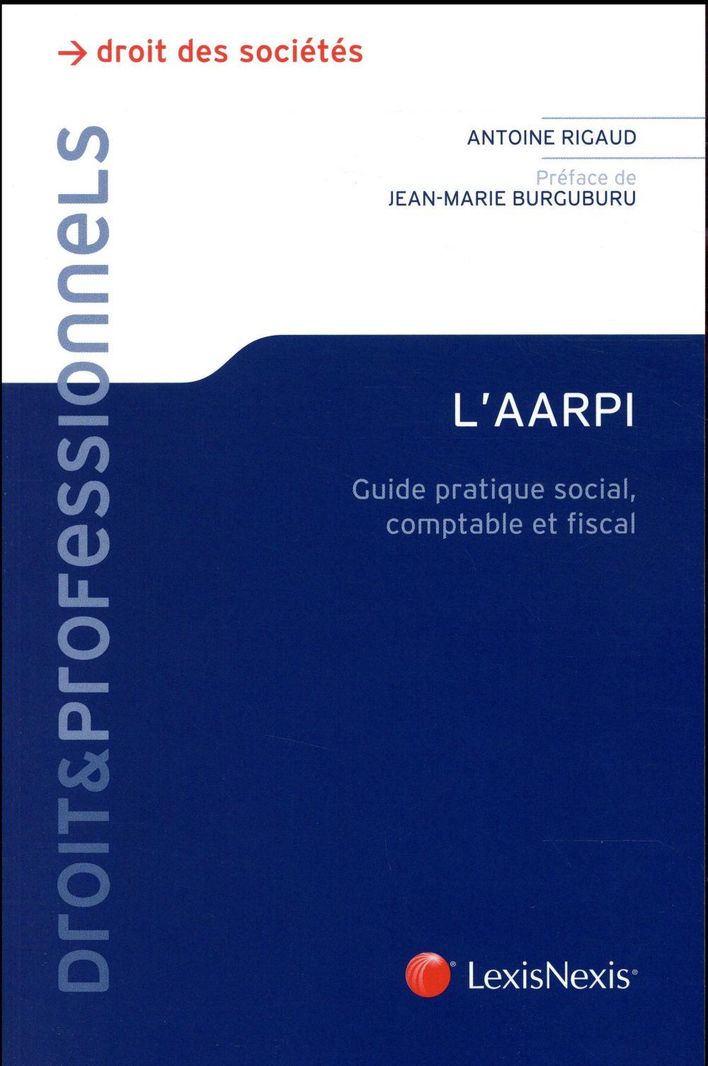 L'AARPI ; guide pratique social, comptable et fiscal