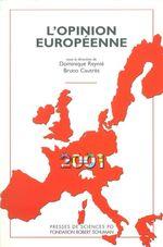 Vente Livre Numérique : L'opinion européenne 2001  - Bruno Cautrès - Dominique Reynié