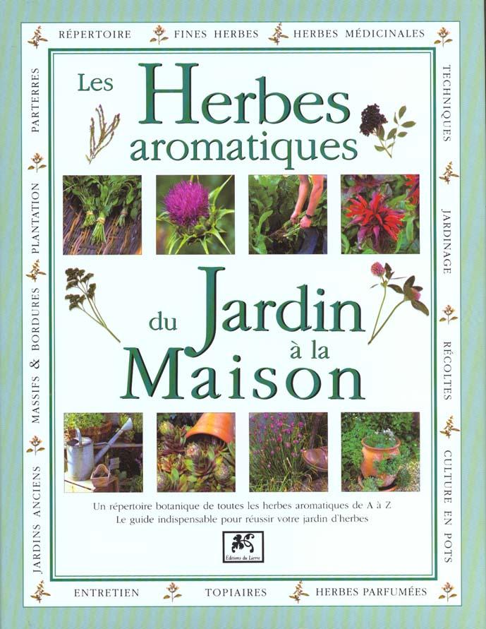 Les herbes aromatiques du jardin a la maison