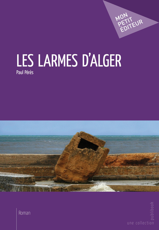 les larmes d'Alger