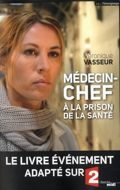 Medecin-Chef A La Prison De La Sante