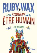 Vente EBooks : Comment être humain : Le guide  - Ruby Wax