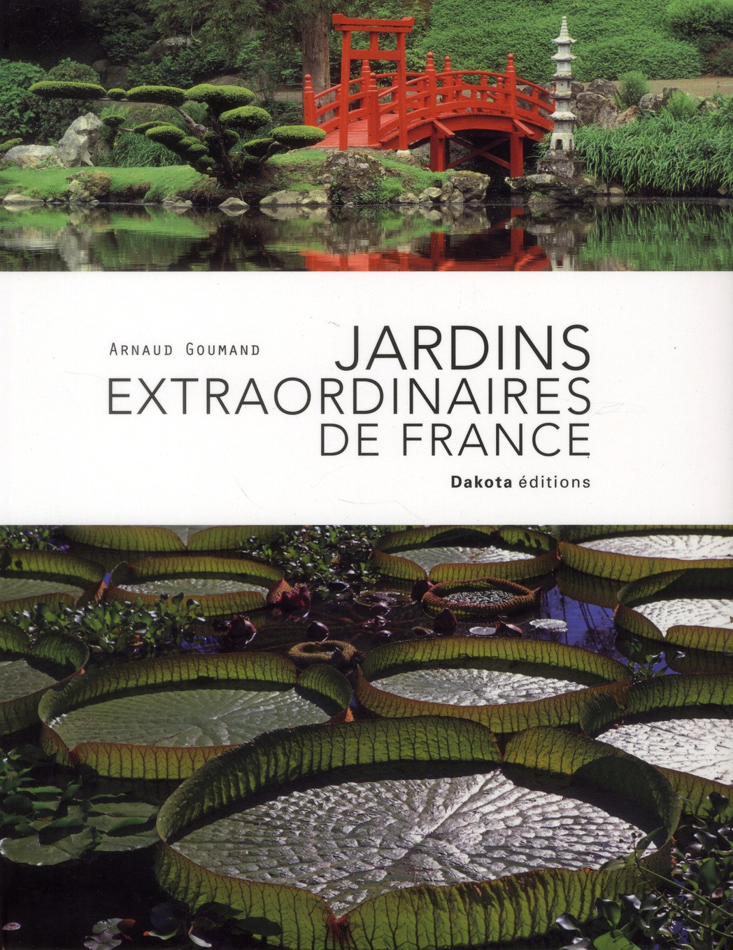 Jardins Extraordinaires De France (Edition 2012)