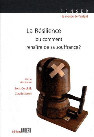 La résilience ; ou comment renaître de sa souffrance ?