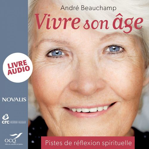 Vivre son âge ; piste de réflexion spirituelle