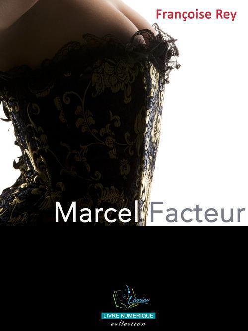 Marcel Facteur