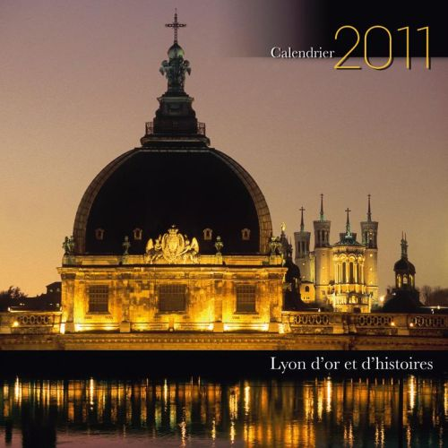 Calendrier Lyon d'or et d'histoires 2001