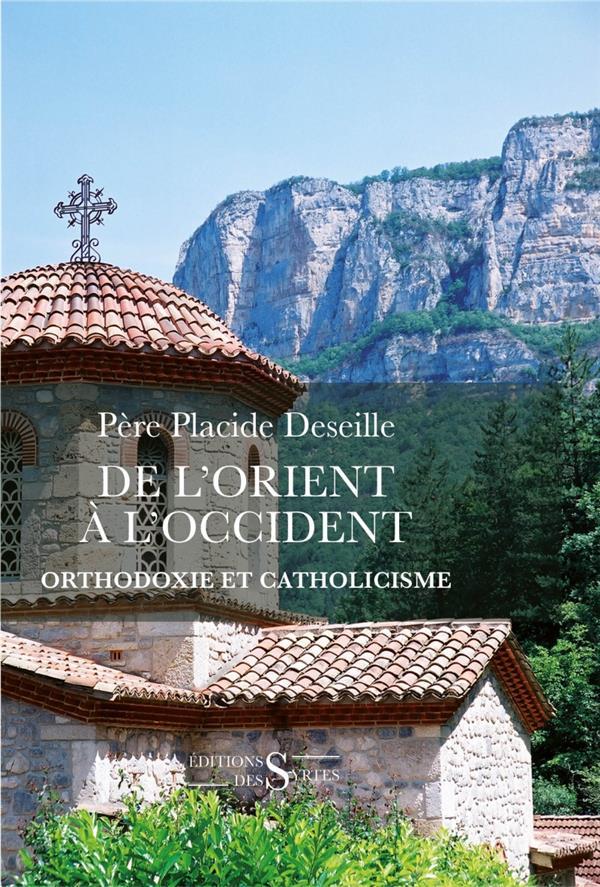 De l'Orient à l'Occident, l'église orthodoxe et l'Europe