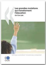 Les grandes mutations qui transforment l'éducation (édition 2008)