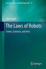 The Laws of Robots  - Ugo Pagallo