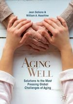 Aging Well  - William A. Haseltine - Jean Galiana