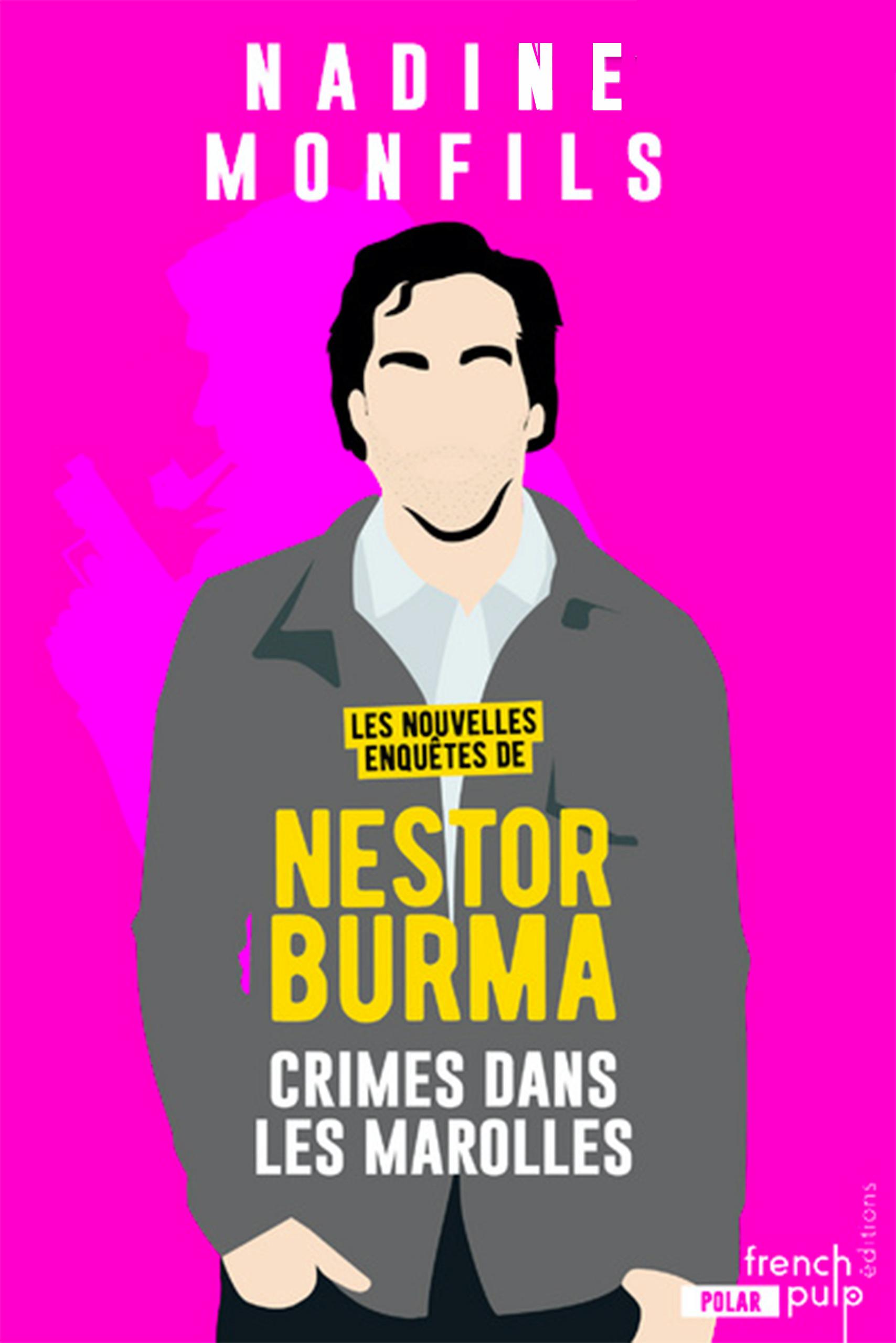 Les nouvelles enquêtes de Nestor Burma ; crime dans les marolles