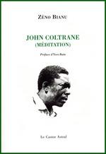 Vente Livre Numérique : John Coltrane (méditation)  - Zéno Bianu