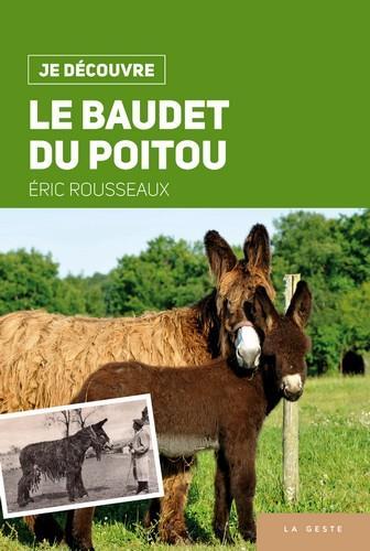 Je découvre ; le baudet du Poitou