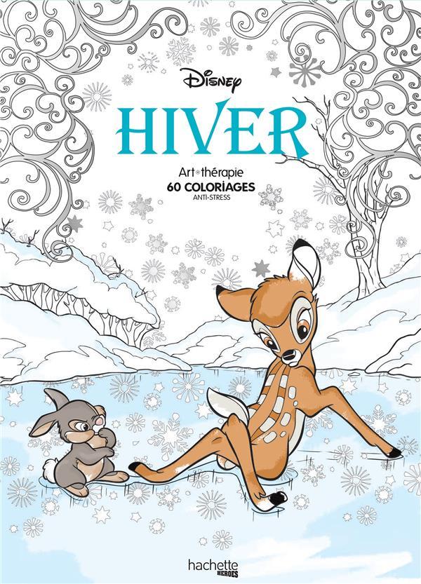 Art Therapie Disney Hiver 60 Coloriages Anti Stress Audrey Bussi Hachette Pratique Papeterie Coloriage Le Hall Du Livre Nancy
