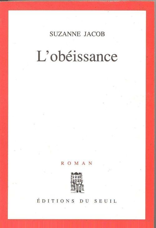L'Obéissance  - Suzanne Jacob