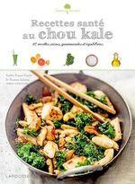 Vente Livre Numérique : Recettes santé au chou kale  - Sophie Dupuis-Gaulier - Dr Florence Solsona