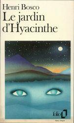 Vente EBooks : Le jardin d'Hyacinthe  - Henri Bosco