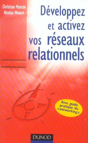 developpez et activez vos reseaux relationnels ; avec guide pratique du networking