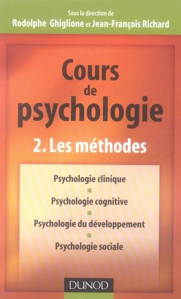 Cours De Psychologie T.2 ; Les Methodes