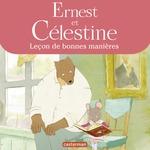 Vente EBooks : Ernest et Celestine - Leçon de bonnes manières  - Gabrielle Vincent - Suaëna Airault - Marine Lachenaud