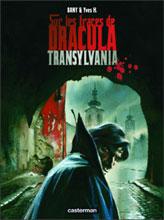 Sur les traces de dracula t.3 ; transylvania