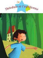 Vente EBooks : Théodule et l'ogrillonne  - Ghislaine Biondi