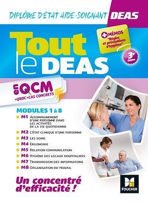 Tout le DEAS en QCM + QROC + cas concrets ; diplôme d'Etat aide-soignant ; modules 1 à 8