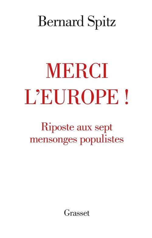 Merci l'europe ! riposte aux sept mensonges populistes