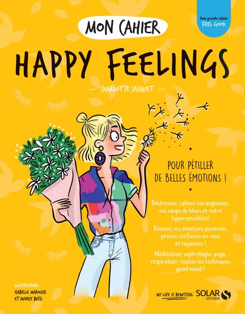 MON CAHIER ; happy feelings
