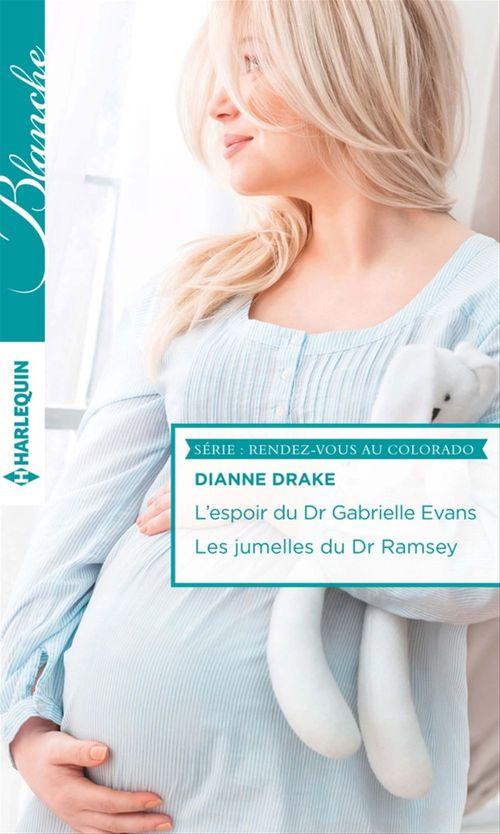 L'espoir du Dr Gabrielle Evans ; les jumelles du Dr Ramsey