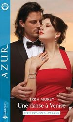 Vente EBooks : Une danse à Venise  - Trish Morey