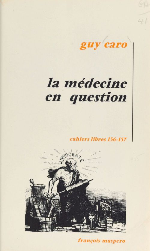 La médecine en question