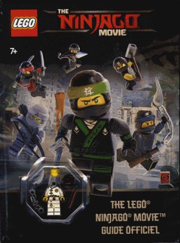 Lego - The Ninjago movie ; guide officiel